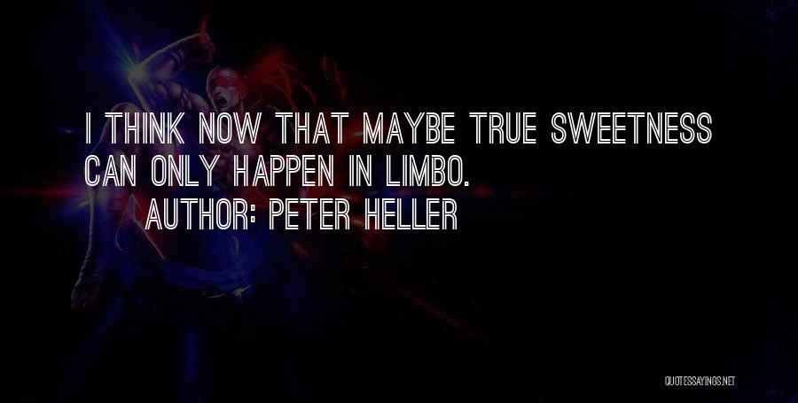 Peter Heller Quotes 1622027