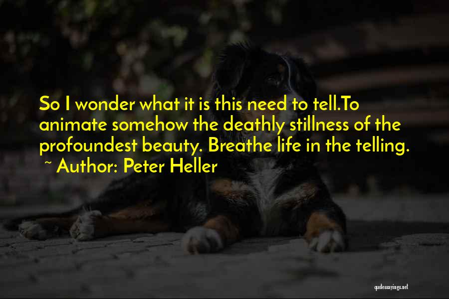 Peter Heller Quotes 1649082