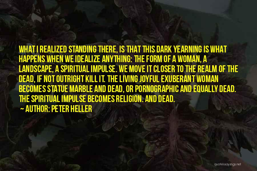 Peter Heller Quotes 1652748
