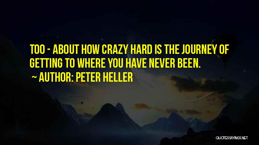 Peter Heller Quotes 1673666