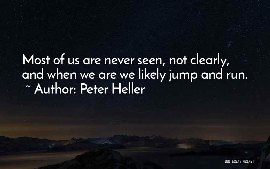 Peter Heller Quotes 173391