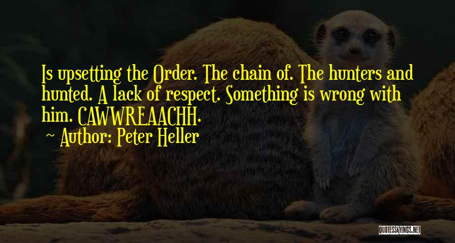 Peter Heller Quotes 1739016