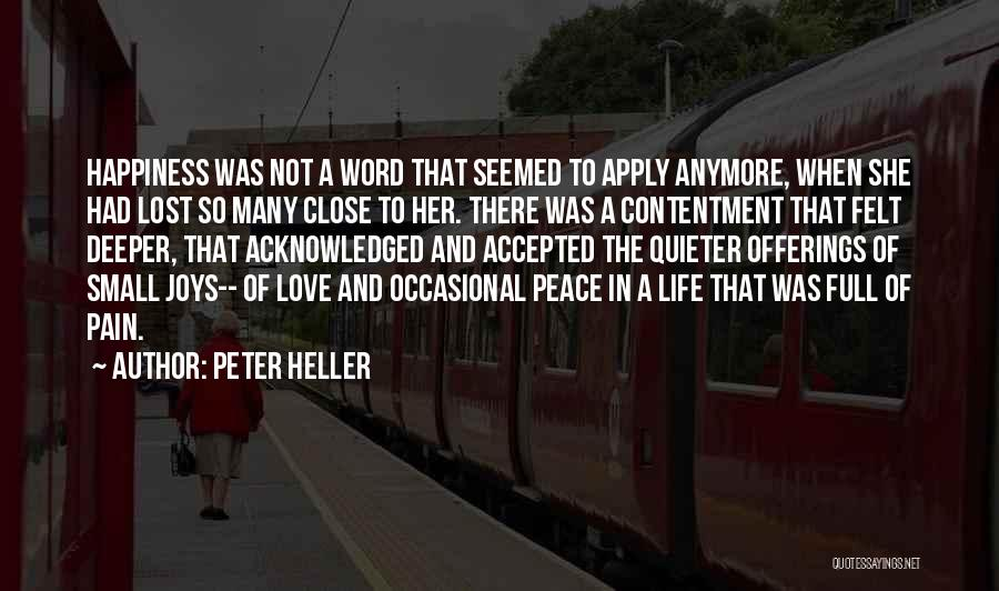 Peter Heller Quotes 1748987