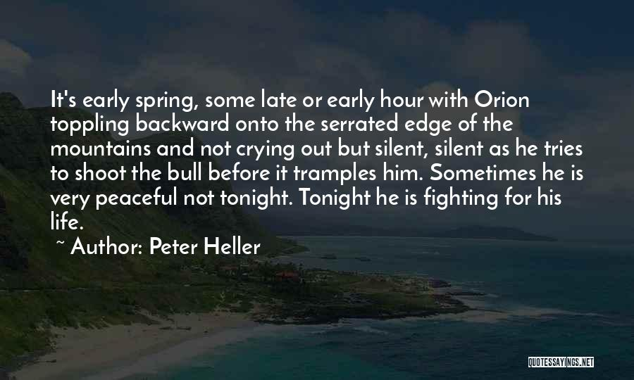Peter Heller Quotes 178911