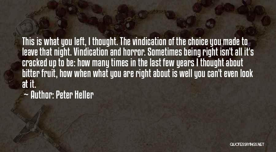 Peter Heller Quotes 1958775