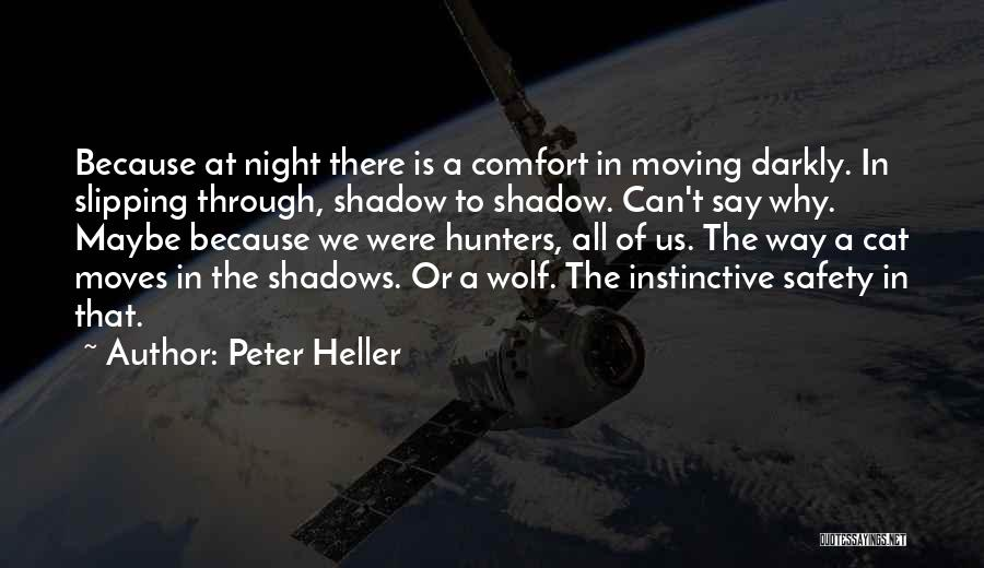 Peter Heller Quotes 1972111