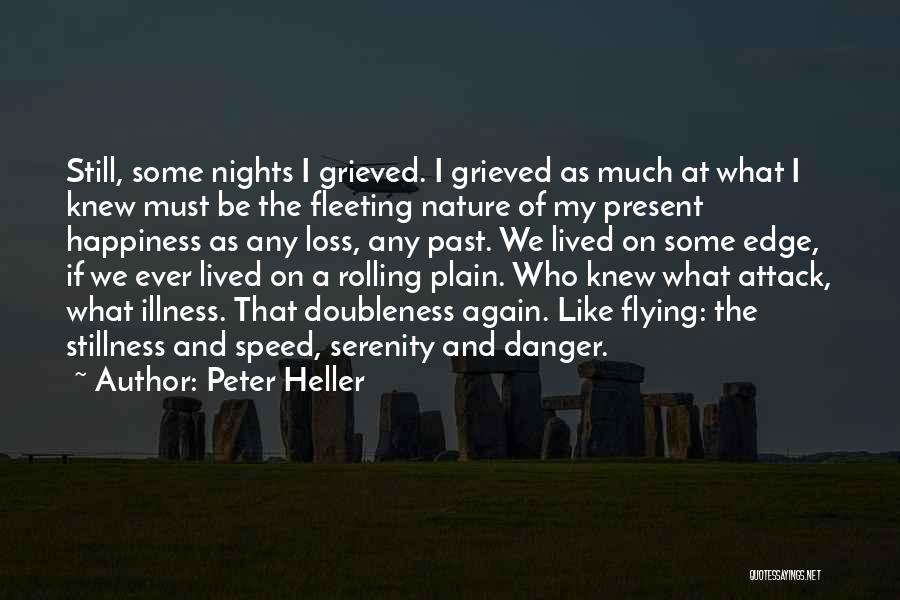 Peter Heller Quotes 1976869