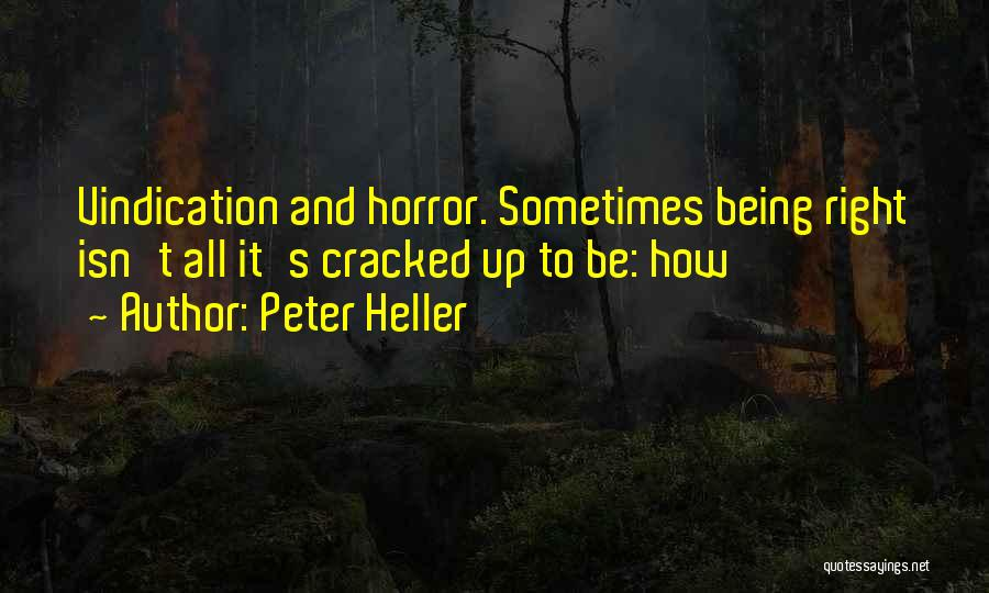 Peter Heller Quotes 199740