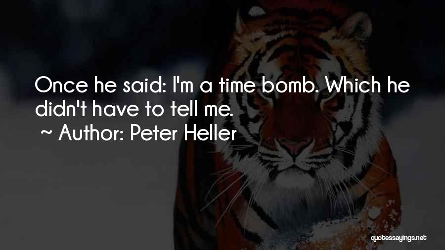Peter Heller Quotes 456157