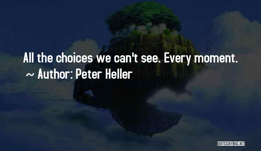 Peter Heller Quotes 461313