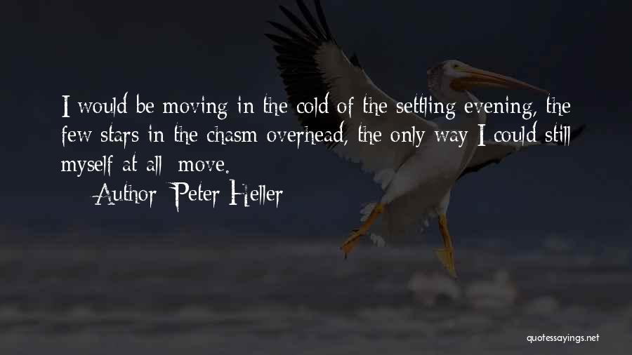 Peter Heller Quotes 462055