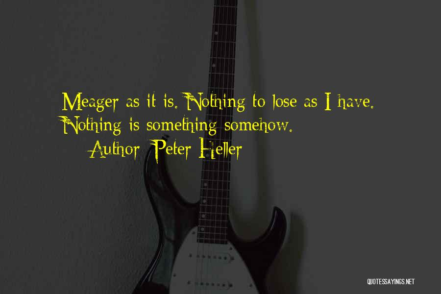 Peter Heller Quotes 523792