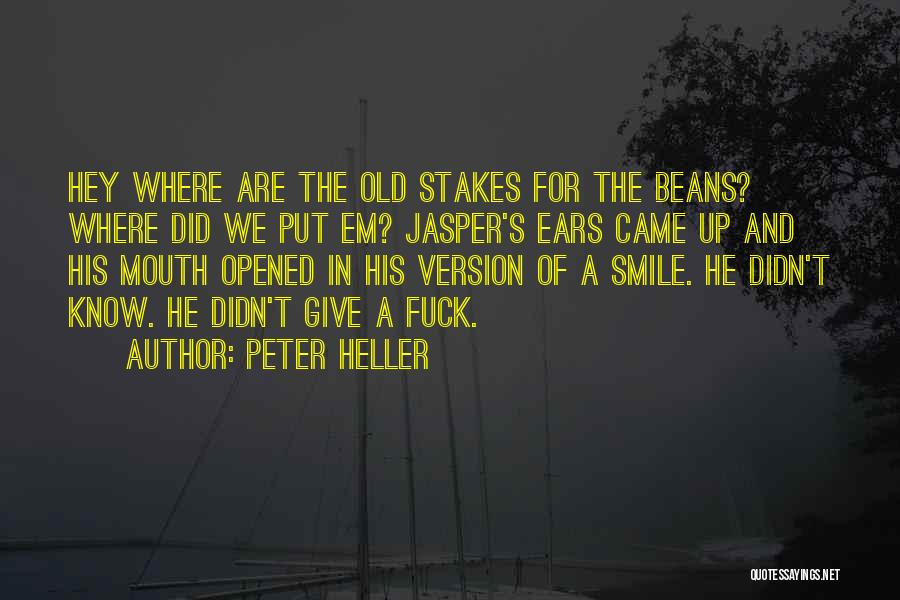 Peter Heller Quotes 563502
