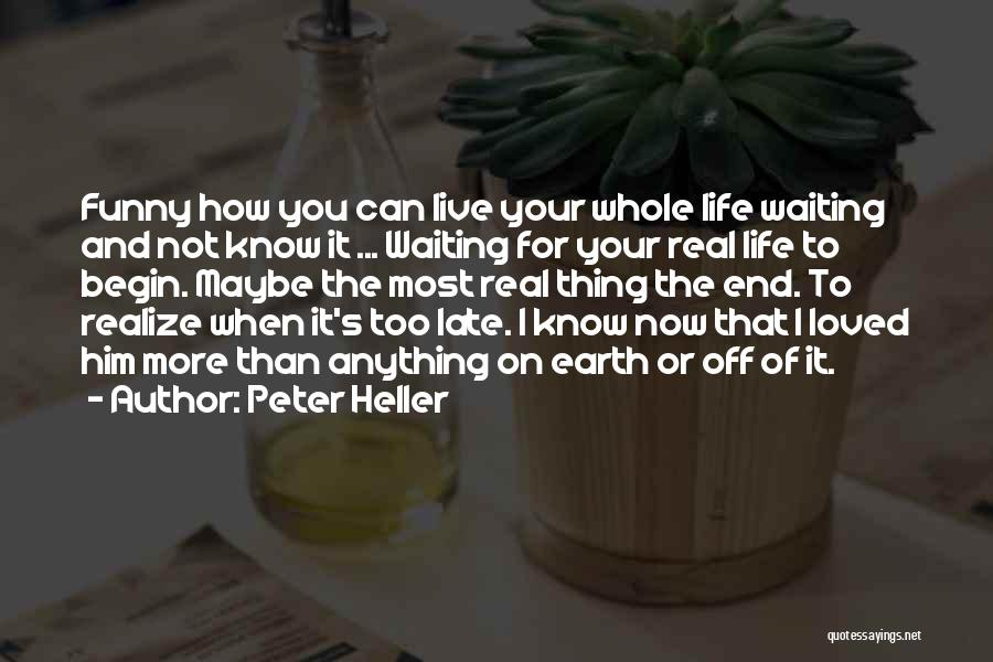 Peter Heller Quotes 597821
