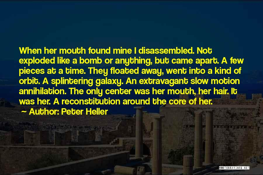 Peter Heller Quotes 684080