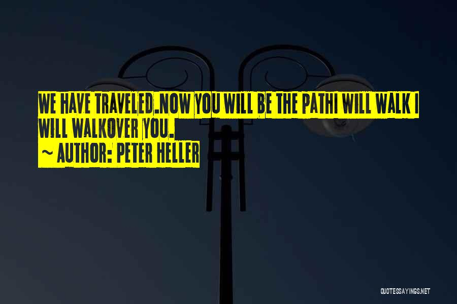 Peter Heller Quotes 813292