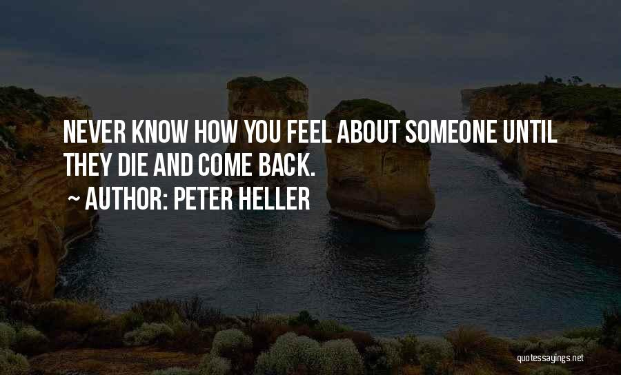 Peter Heller Quotes 891201