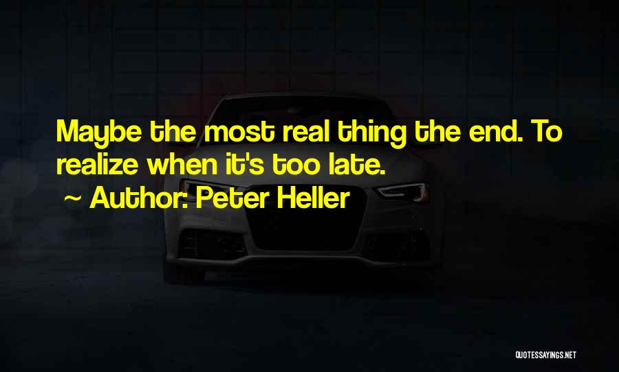 Peter Heller Quotes 95408