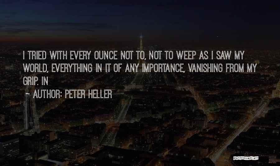 Peter Heller Quotes 995301