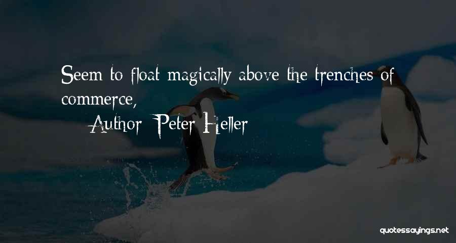 Peter Heller Quotes 995773