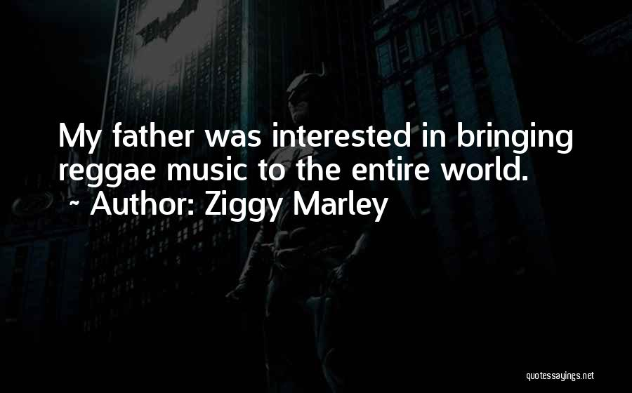 Peter Hurley Quotes By Ziggy Marley