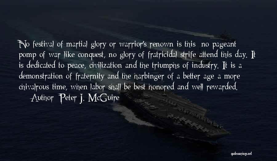 Peter J. McGuire Quotes 149233