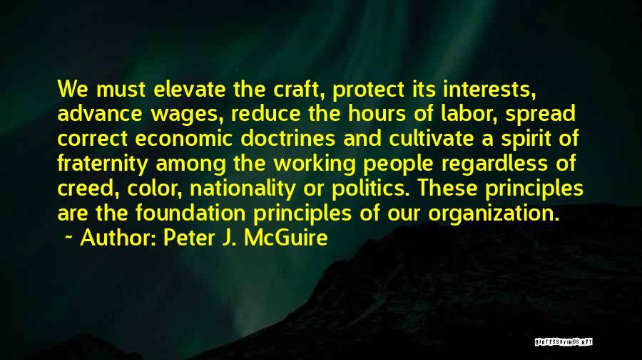 Peter J. McGuire Quotes 235286