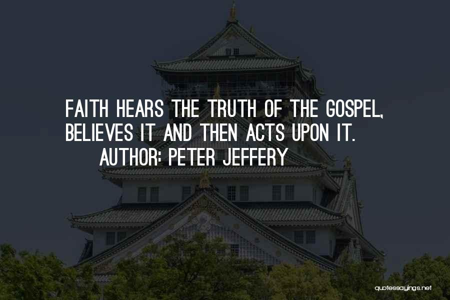 Peter Jeffery Quotes 94513
