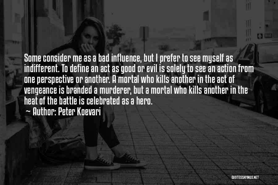 Peter Koevari Quotes 1547260