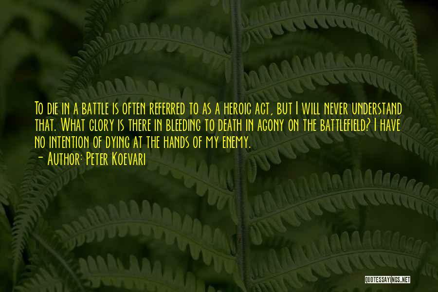 Peter Koevari Quotes 2114535