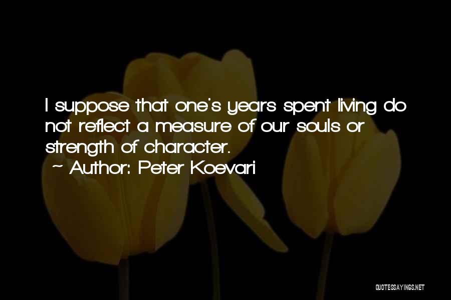 Peter Koevari Quotes 462722