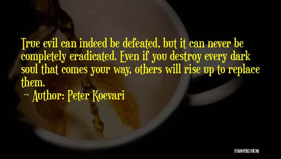 Peter Koevari Quotes 472195