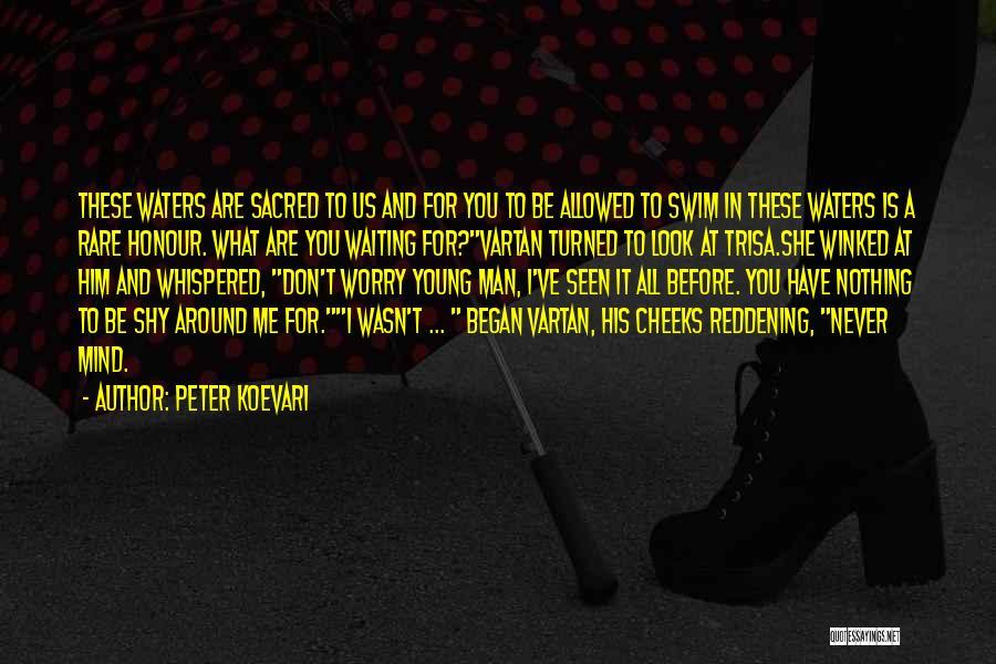 Peter Koevari Quotes 841477