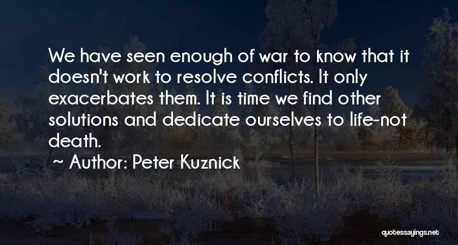 Peter Kuznick Quotes 230356