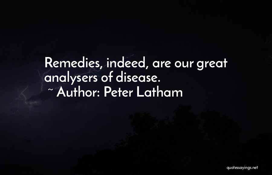 Peter Latham Quotes 1851317