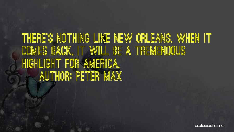 Peter Max Quotes 1677047