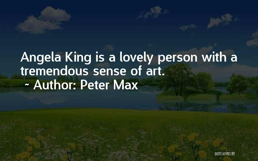 Peter Max Quotes 418666