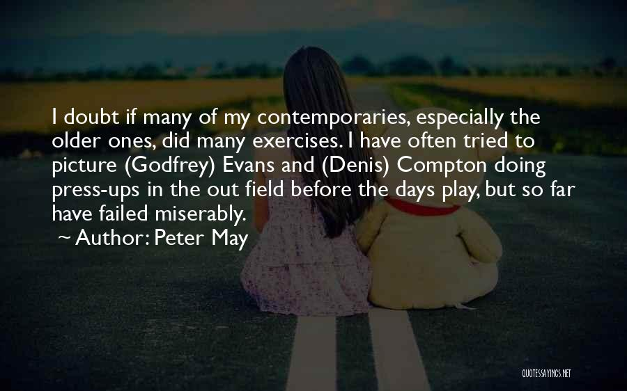 Peter May Quotes 1384368