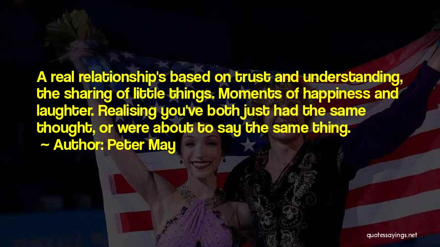 Peter May Quotes 2149629