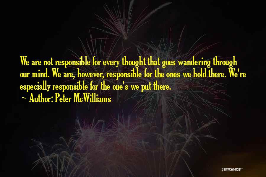 Peter McWilliams Quotes 100295