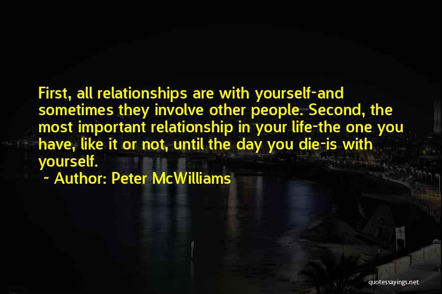 Peter McWilliams Quotes 1023297