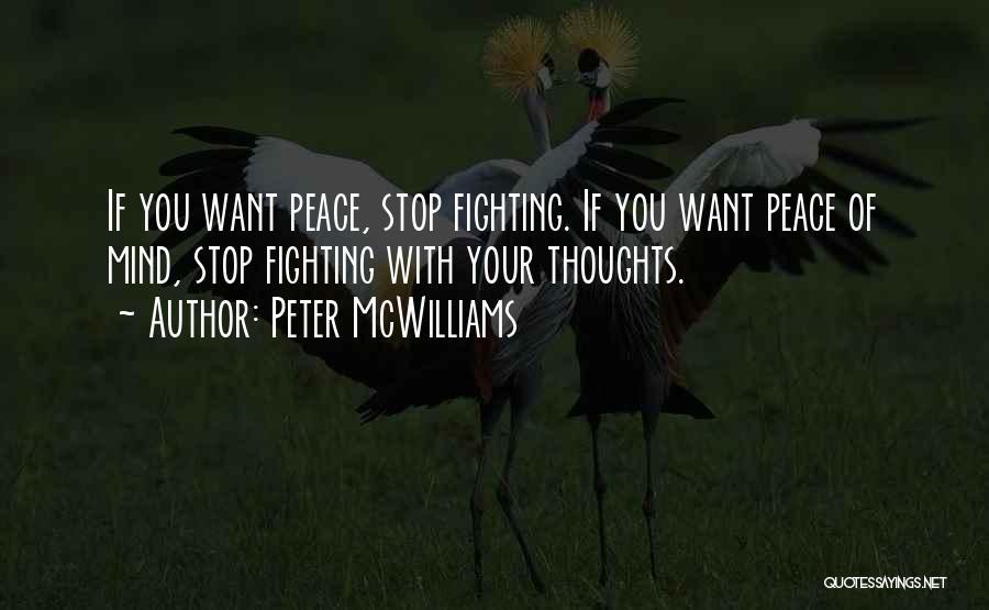 Peter McWilliams Quotes 1036198