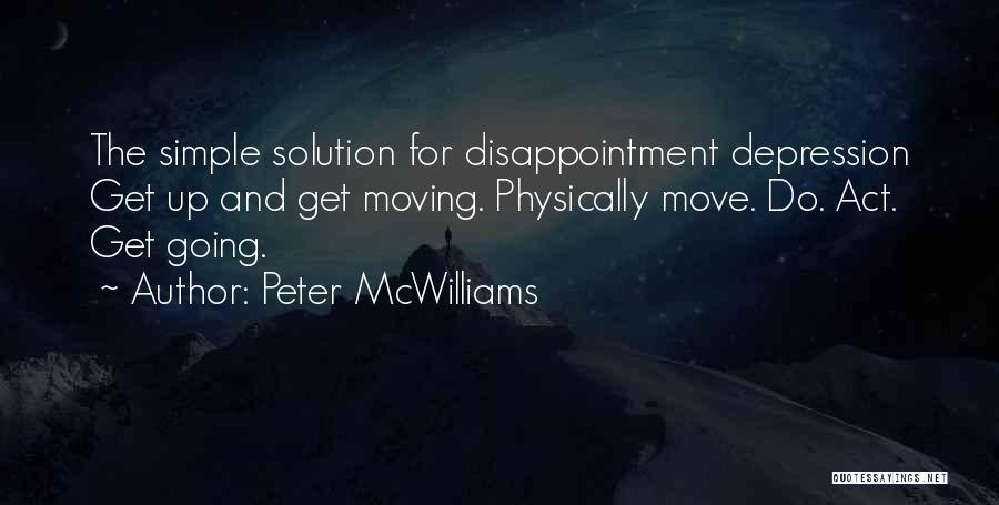 Peter McWilliams Quotes 1087740