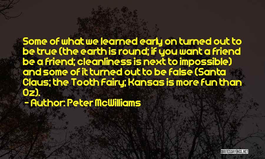 Peter McWilliams Quotes 1105171