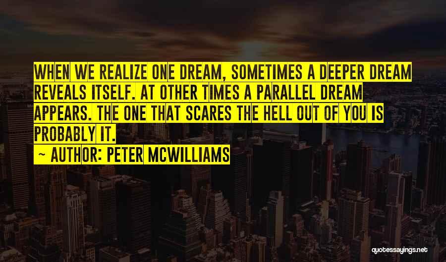 Peter McWilliams Quotes 1216855