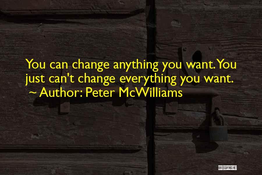 Peter McWilliams Quotes 1251235