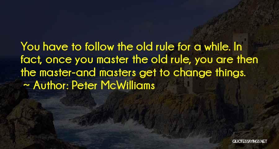 Peter McWilliams Quotes 1271151