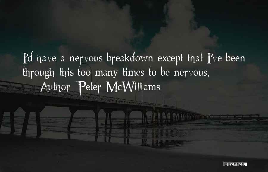 Peter McWilliams Quotes 1302608