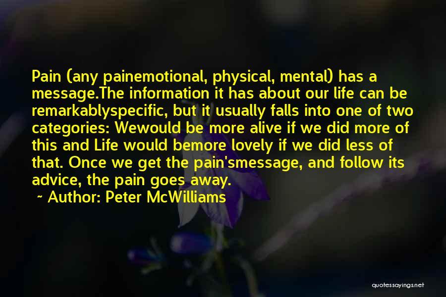 Peter McWilliams Quotes 1411277