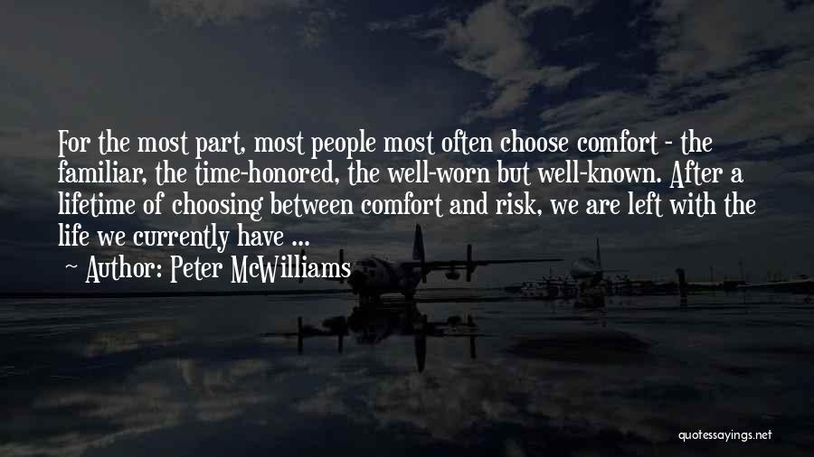 Peter McWilliams Quotes 1459524